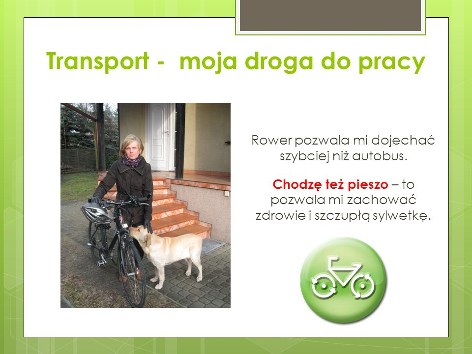 Transport - moja droga do pracy