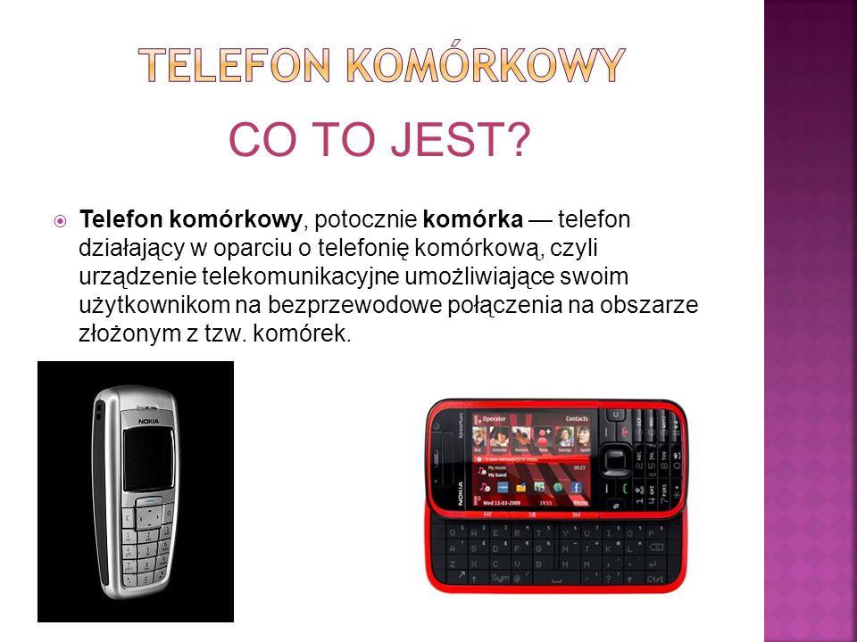 CO TO JEST Telefon komórkowy