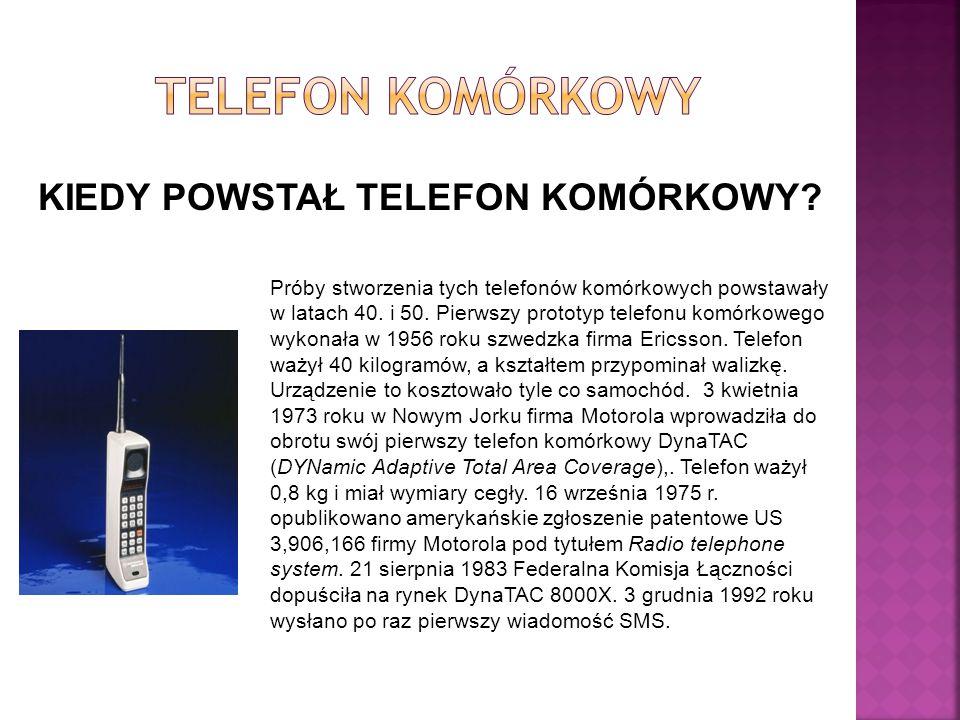 KIEDY POWSTAŁ TELEFON KOMÓRKOWY
