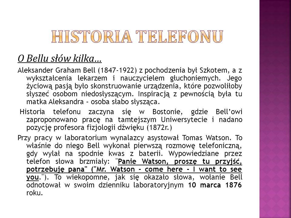 Historia telefonu O Bellu słów kilka…