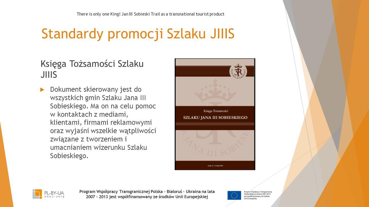 Standardy promocji Szlaku JIIIS