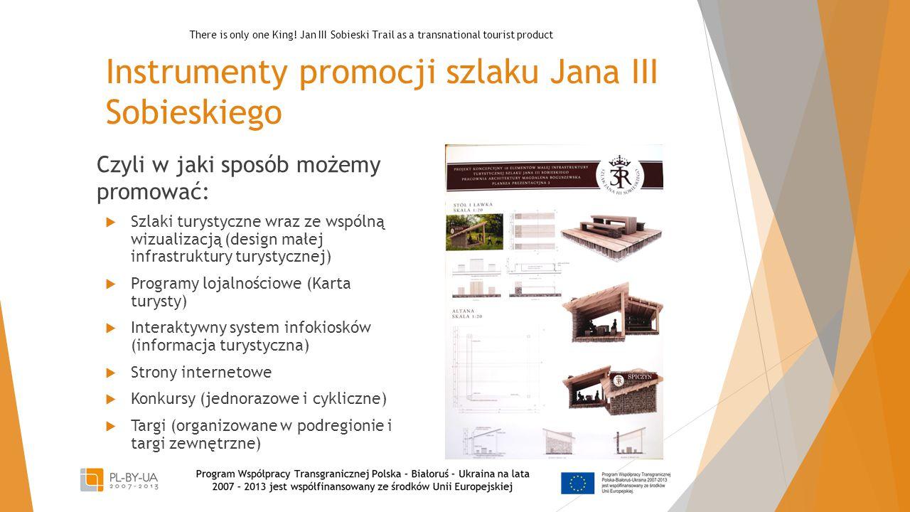 Instrumenty promocji szlaku Jana III Sobieskiego