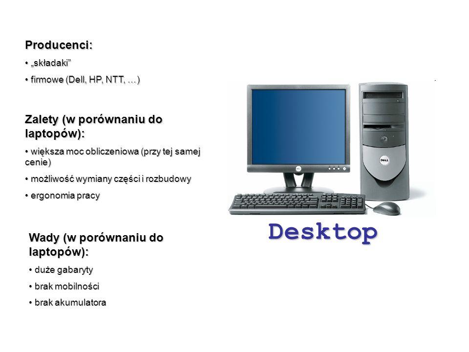 Desktop Producenci: Zalety (w porównaniu do laptopów):