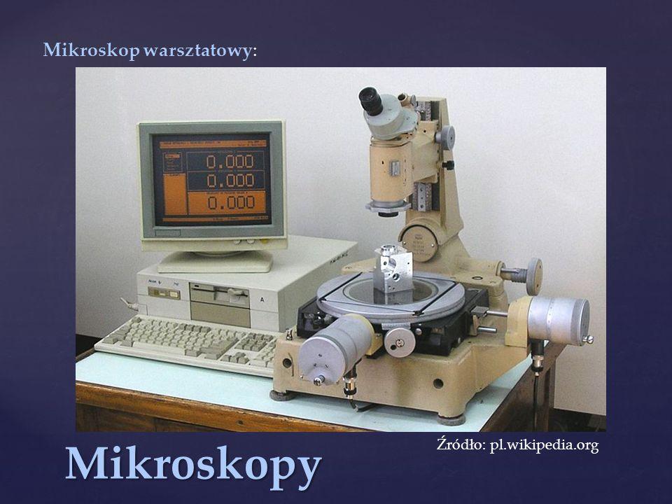 Mikroskop warsztatowy: