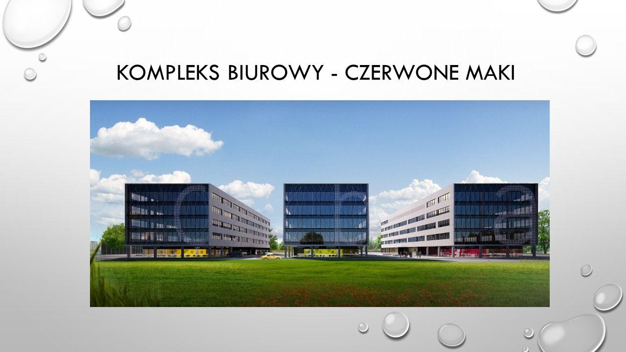 KOMPLEKS BIUROWY - CZERWONE MAKI