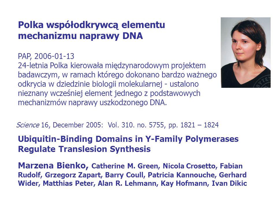 Polka współodkrywcą elementu mechanizmu naprawy DNA