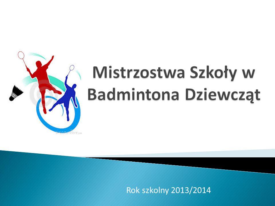 Mistrzostwa Szkoły w Badmintona Dziewcząt