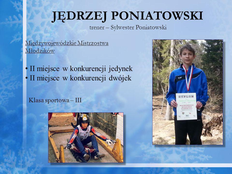 trener – Sylwester Poniatowski