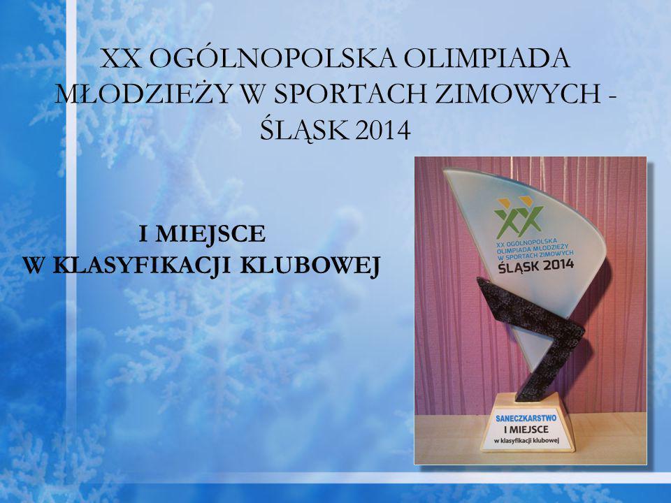 XX OGÓLNOPOLSKA OLIMPIADA MŁODZIEŻY W SPORTACH ZIMOWYCH - ŚLĄSK 2014