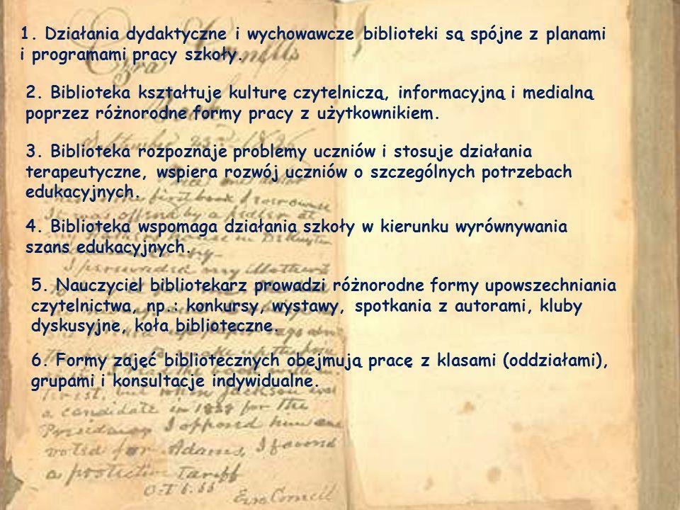 1. Działania dydaktyczne i wychowawcze biblioteki są spójne z planami