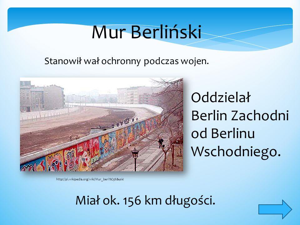 Mur Berliński Oddzielał Berlin Zachodni od Berlinu Wschodniego.