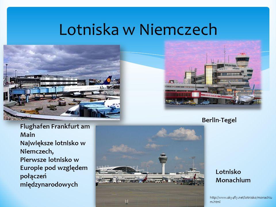 Lotniska w Niemczech Berlin-Tegel Flughafen Frankfurt am Main