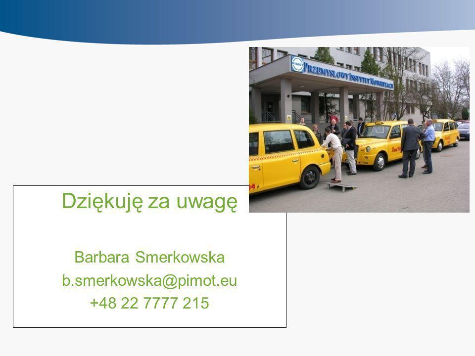 Dziękuję za uwagę Barbara Smerkowska b.smerkowska@pimot.eu