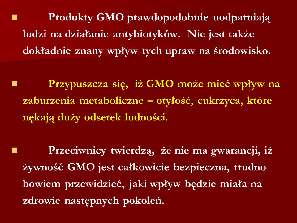 Produkty GMO prawdopodobnie uodparniają