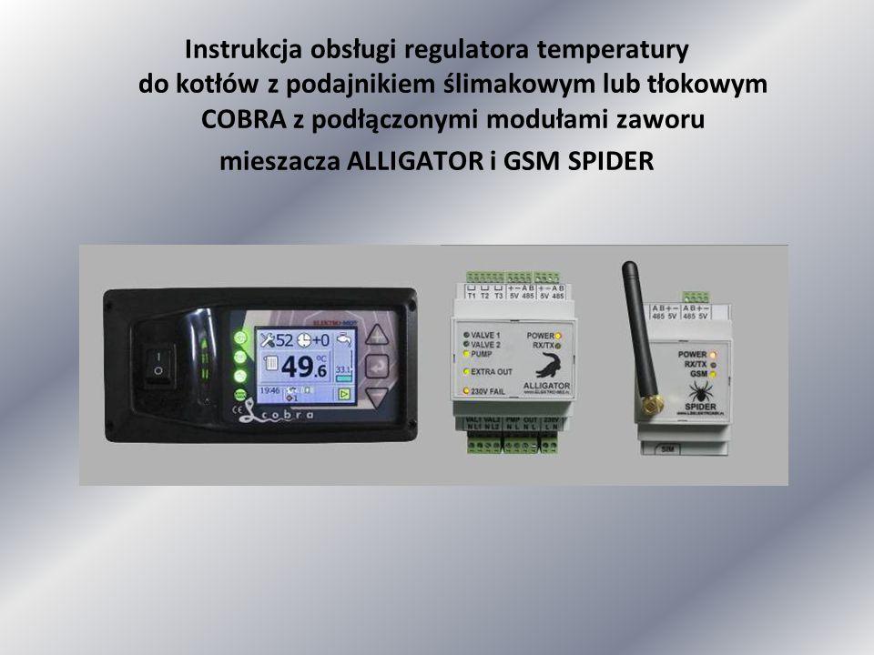 Instrukcja obsługi regulatora temperatury do kotłów z podajnikiem ślimakowym lub tłokowym COBRA z podłączonymi modułami zaworu mieszacza ALLIGATOR i GSM SPIDER