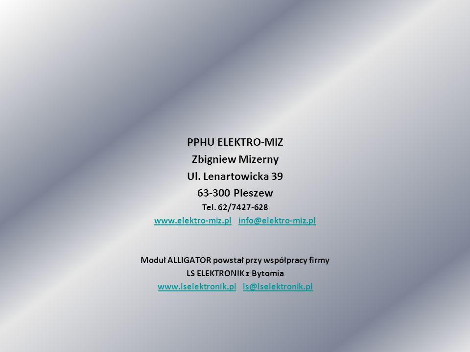 PPHU ELEKTRO-MIZ Zbigniew Mizerny Ul. Lenartowicka 39 63-300 Pleszew