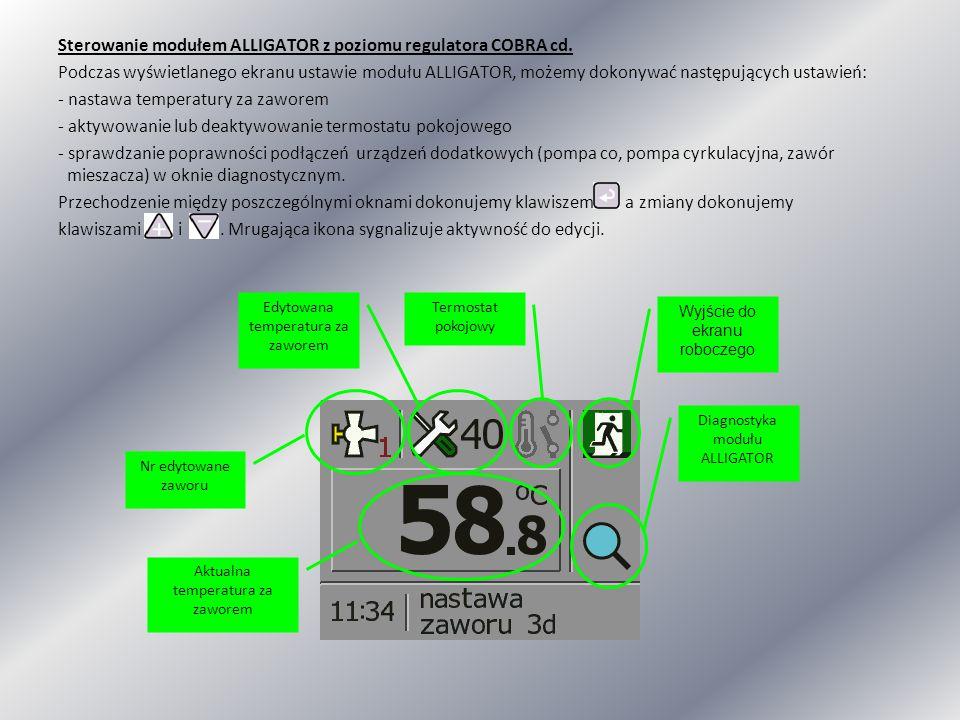 Sterowanie modułem ALLIGATOR z poziomu regulatora COBRA cd