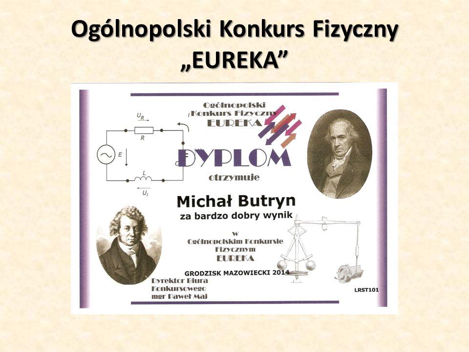 """Ogólnopolski Konkurs Fizyczny """"EUREKA"""