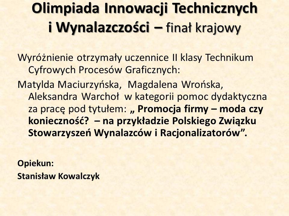 Olimpiada Innowacji Technicznych i Wynalazczości – finał krajowy