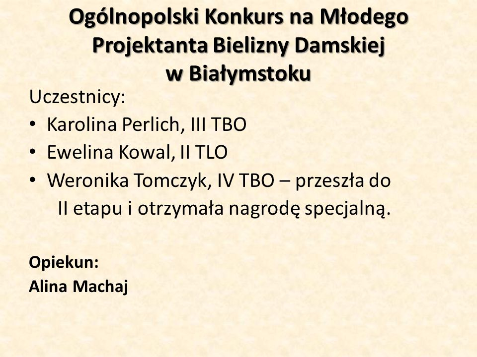 Ogólnopolski Konkurs na Młodego Projektanta Bielizny Damskiej w Białymstoku