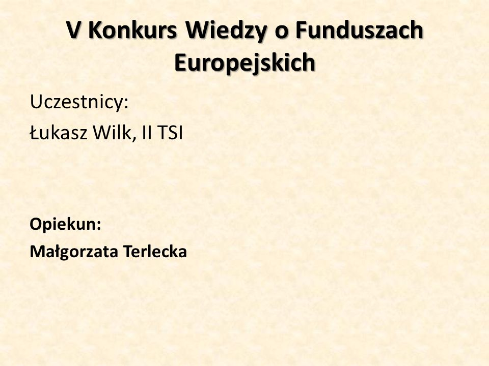 V Konkurs Wiedzy o Funduszach Europejskich