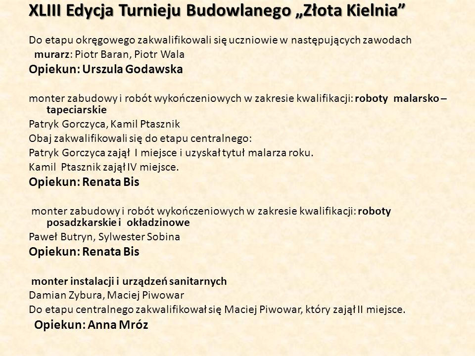 """XLIII Edycja Turnieju Budowlanego """"Złota Kielnia"""