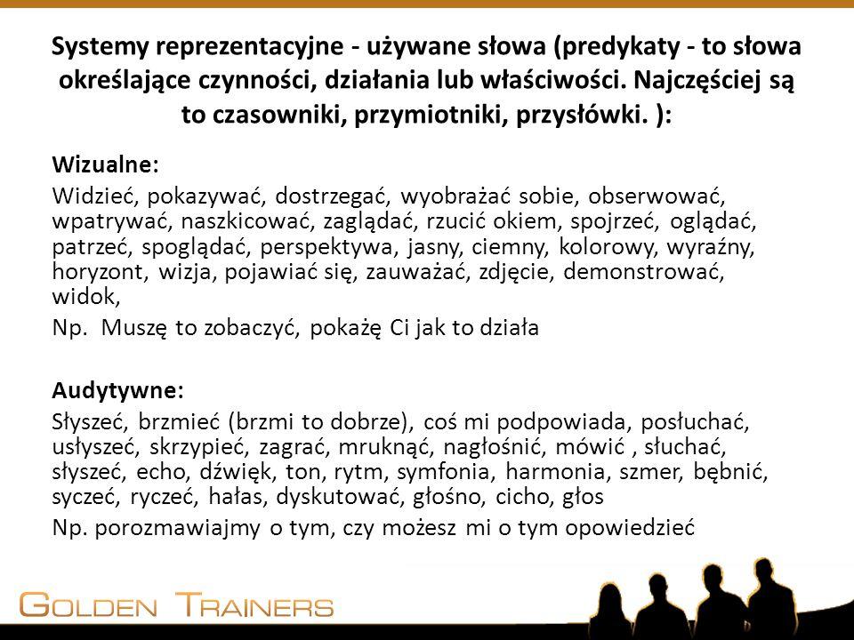 Systemy reprezentacyjne - używane słowa (predykaty - to słowa określające czynności, działania lub właściwości. Najczęściej są to czasowniki, przymiotniki, przysłówki. ):