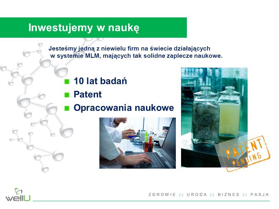 Inwestujemy w naukę 10 lat badań Patent Opracowania naukowe
