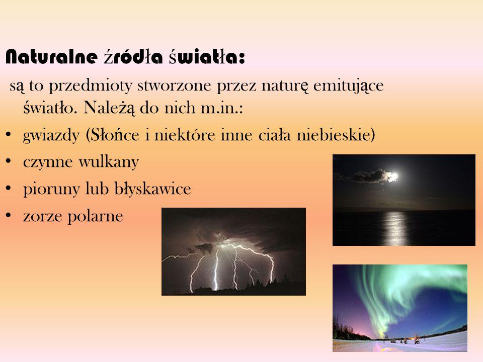 Naturalne źródła światła: