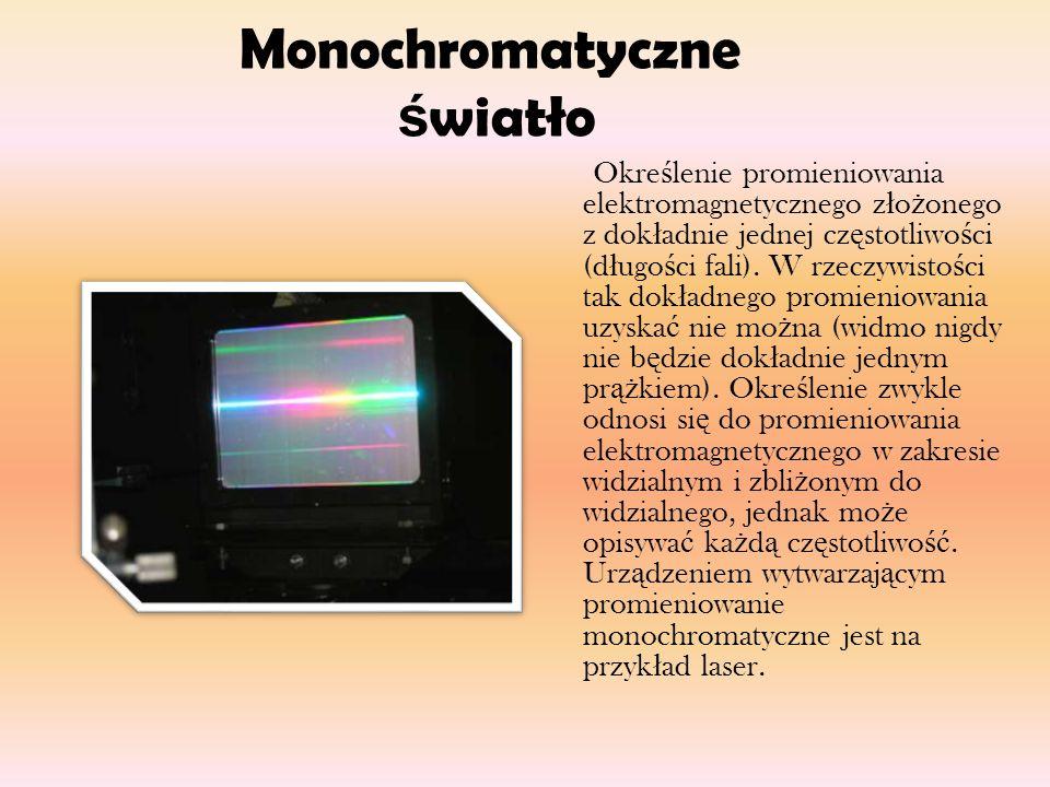 Monochromatyczne światło