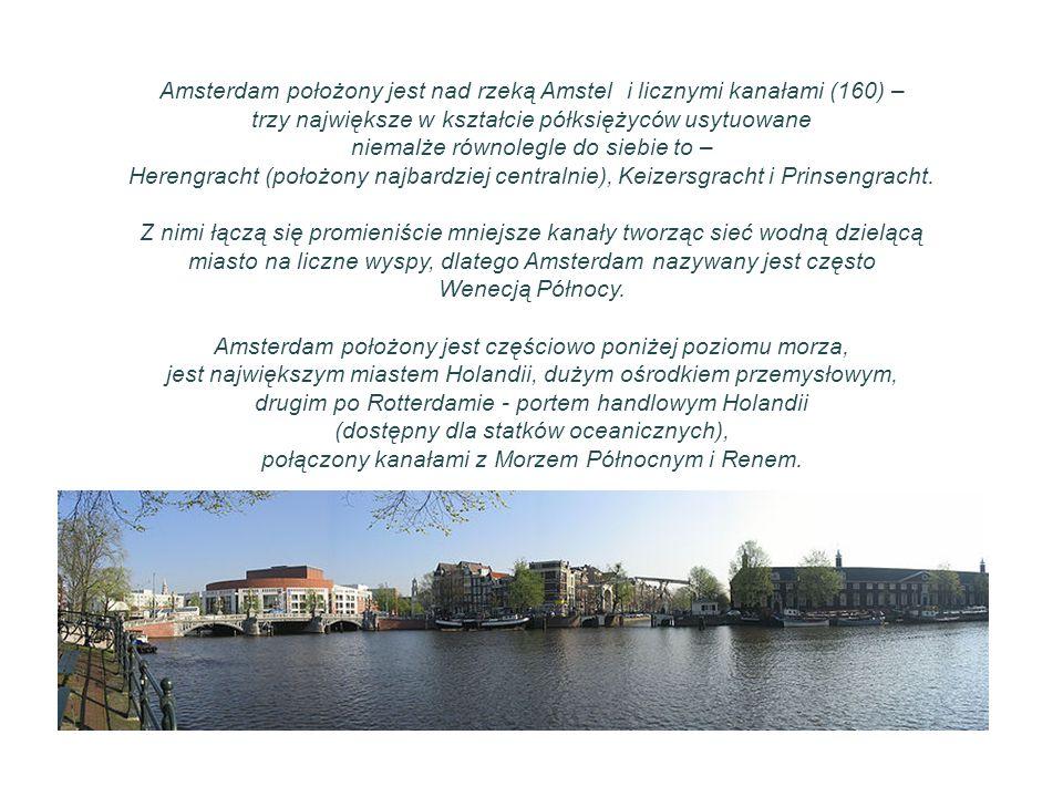 Amsterdam położony jest nad rzeką Amstel i licznymi kanałami (160) –