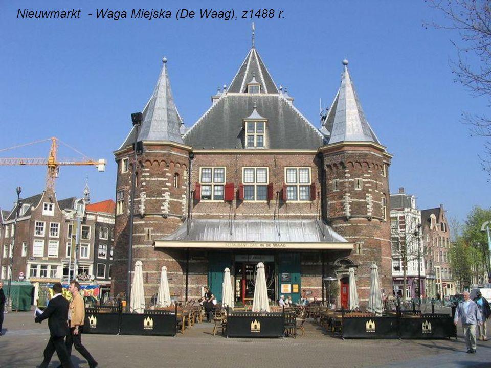 Nieuwmarkt - Waga Miejska (De Waag), z1488 r.