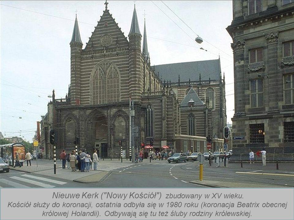 Nieuwe Kerk ( Nowy Kościół ) zbudowany w XV wieku.