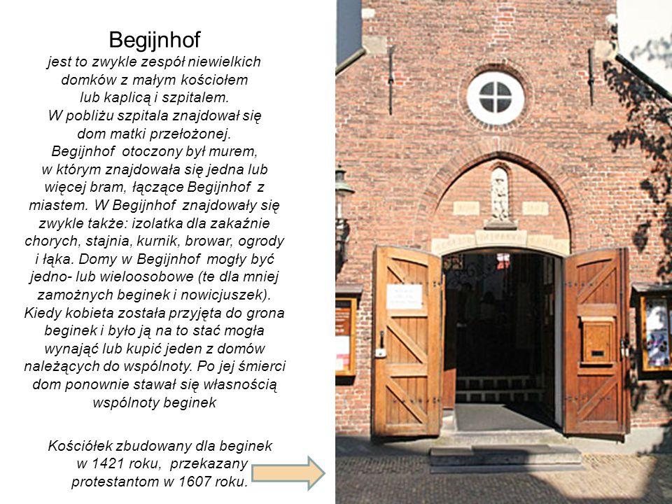 Begijnhof jest to zwykle zespół niewielkich domków z małym kościołem