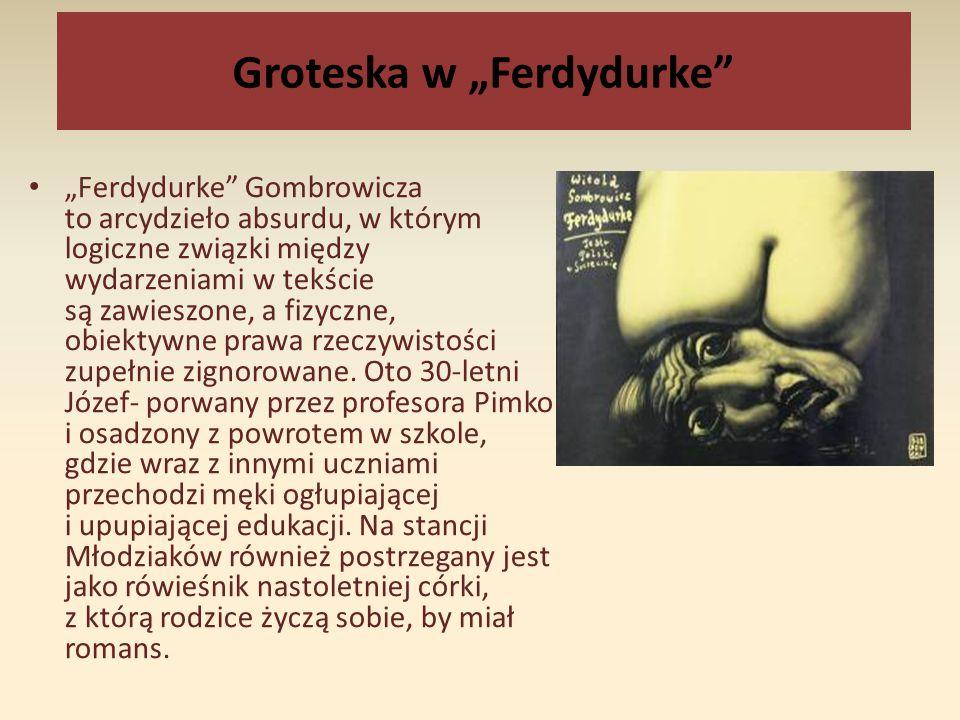 "Groteska w ""Ferdydurke"
