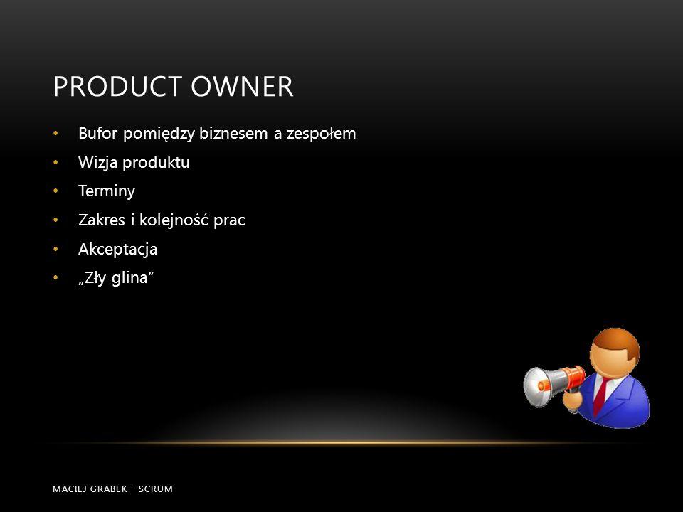 ProDUCT owner Bufor pomiędzy biznesem a zespołem Wizja produktu