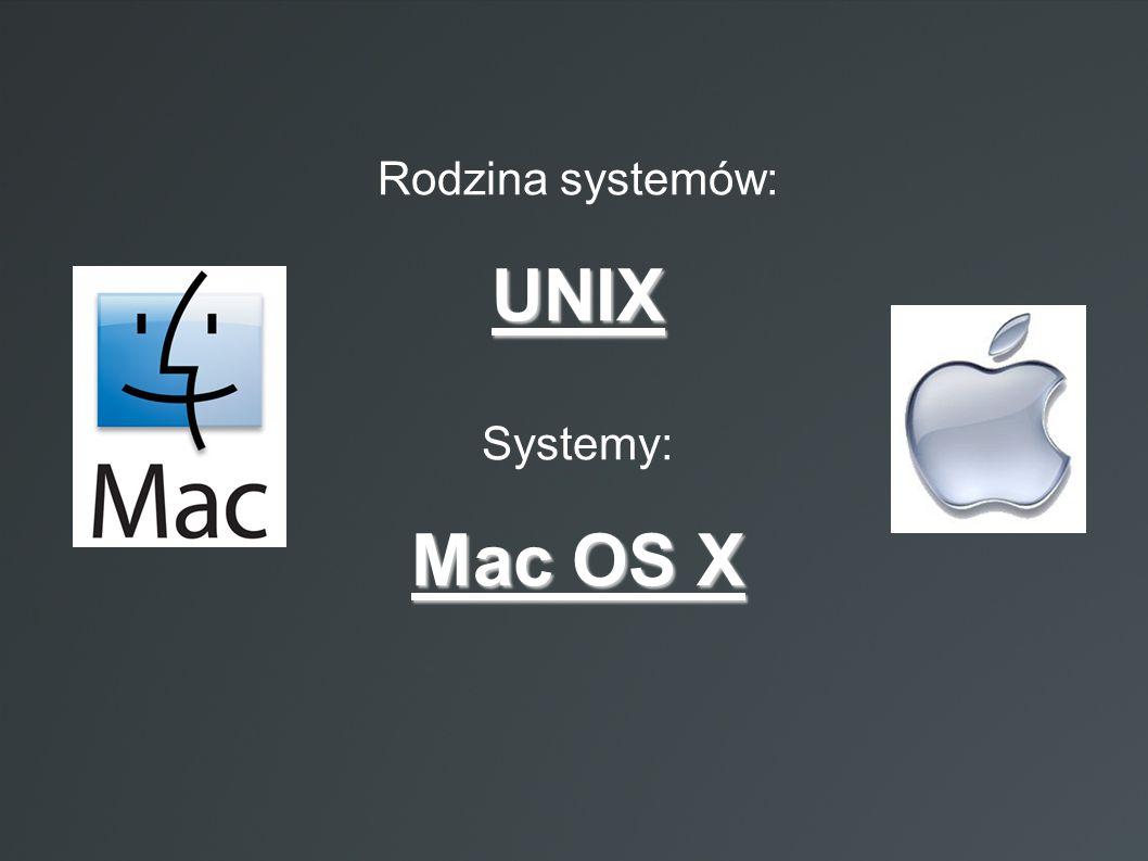 Rodzina systemów: UNIX Systemy: Mac OS X