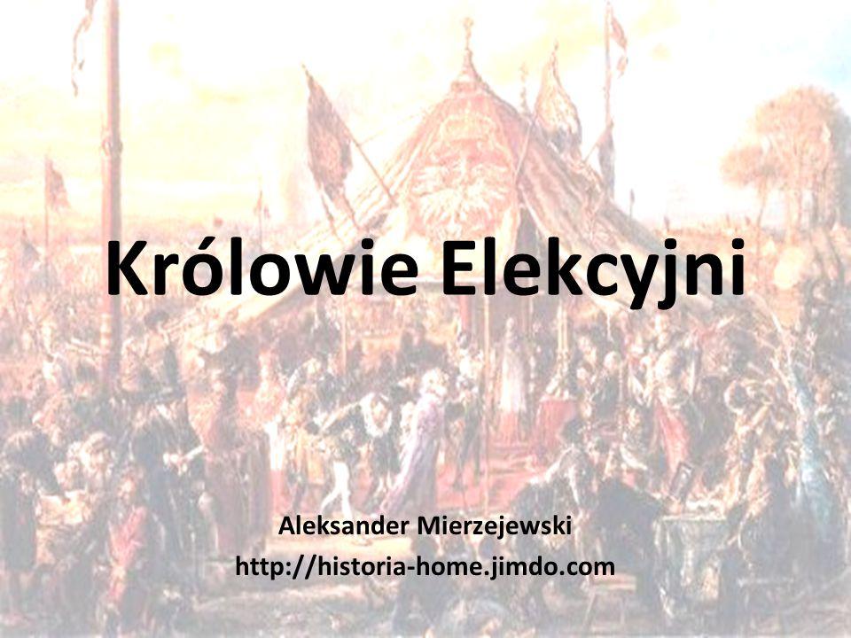 Aleksander Mierzejewski http://historia-home.jimdo.com