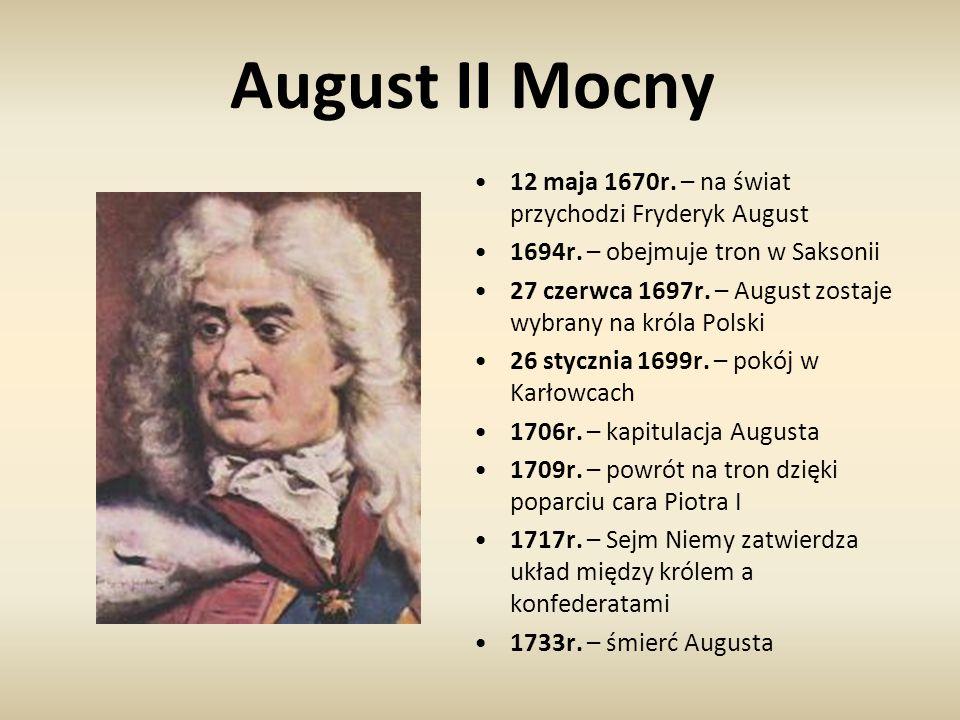 August II Mocny 12 maja 1670r. – na świat przychodzi Fryderyk August