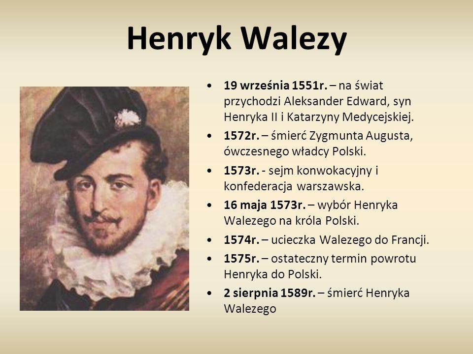 Henryk Walezy 19 września 1551r. – na świat przychodzi Aleksander Edward, syn Henryka II i Katarzyny Medycejskiej.