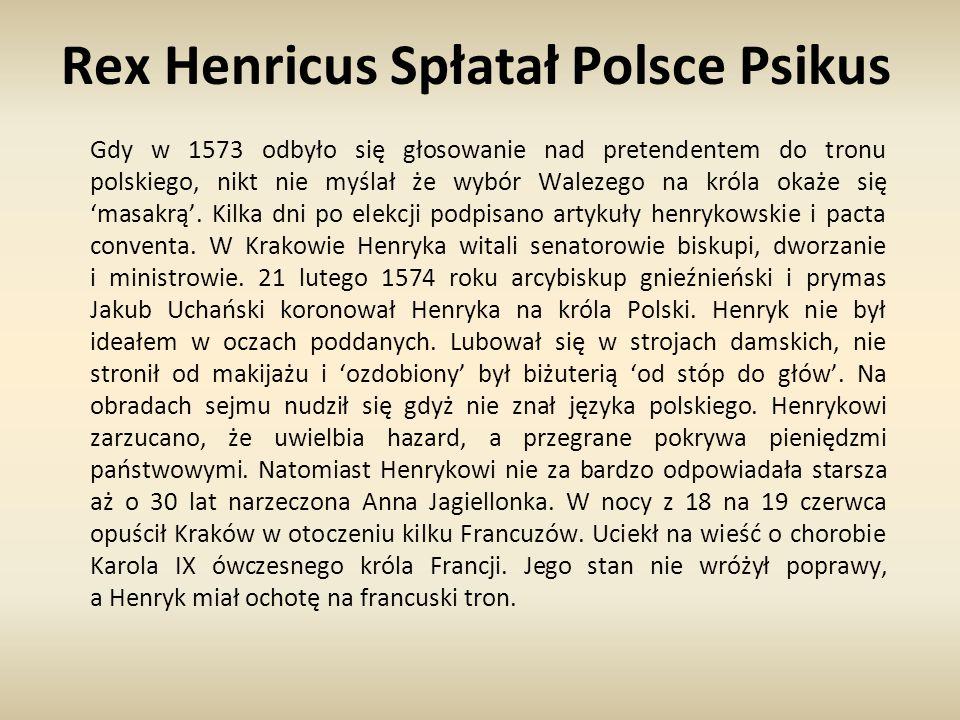 Rex Henricus Spłatał Polsce Psikus