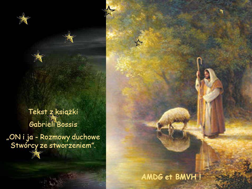 """""""ON i ja - Rozmowy duchowe Stwórcy ze stworzeniem ."""