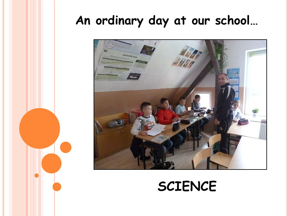An ordinary day at our school…