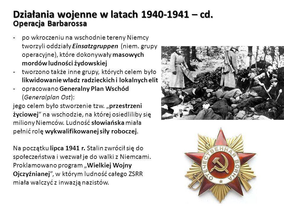 Działania wojenne w latach 1940-1941 – cd.