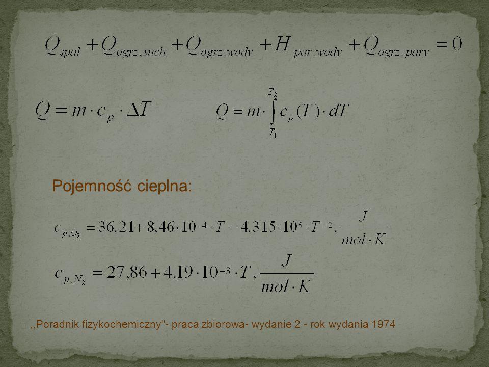 Pojemność cieplna: ,,Poradnik fizykochemiczny - praca zbiorowa- wydanie 2 - rok wydania 1974