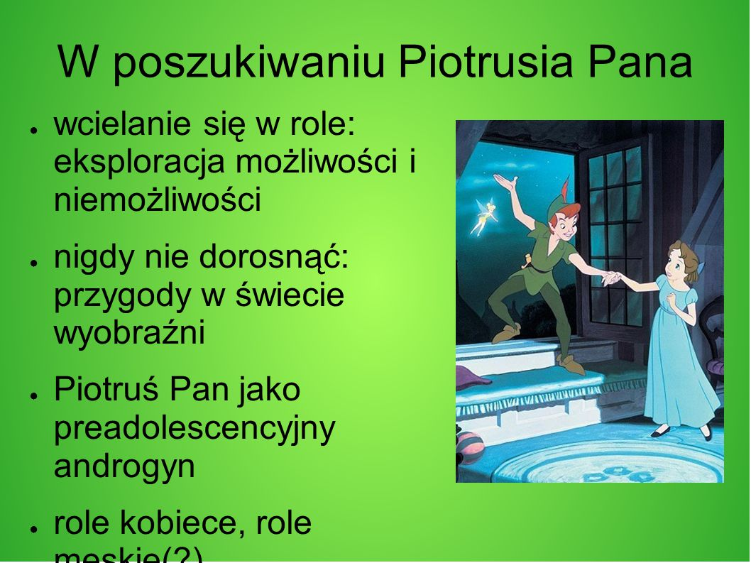W poszukiwaniu Piotrusia Pana