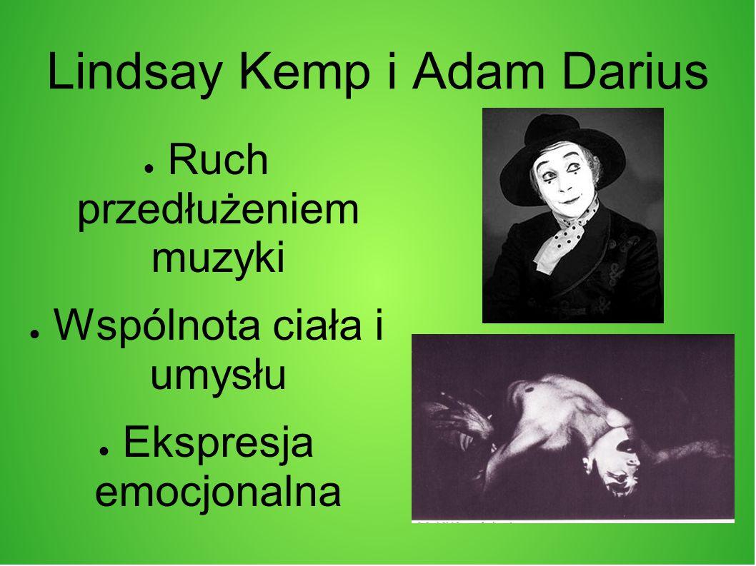 Lindsay Kemp i Adam Darius
