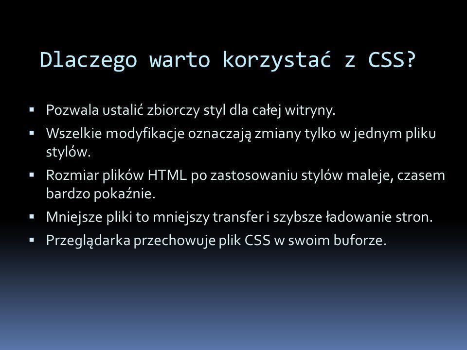 Dlaczego warto korzystać z CSS