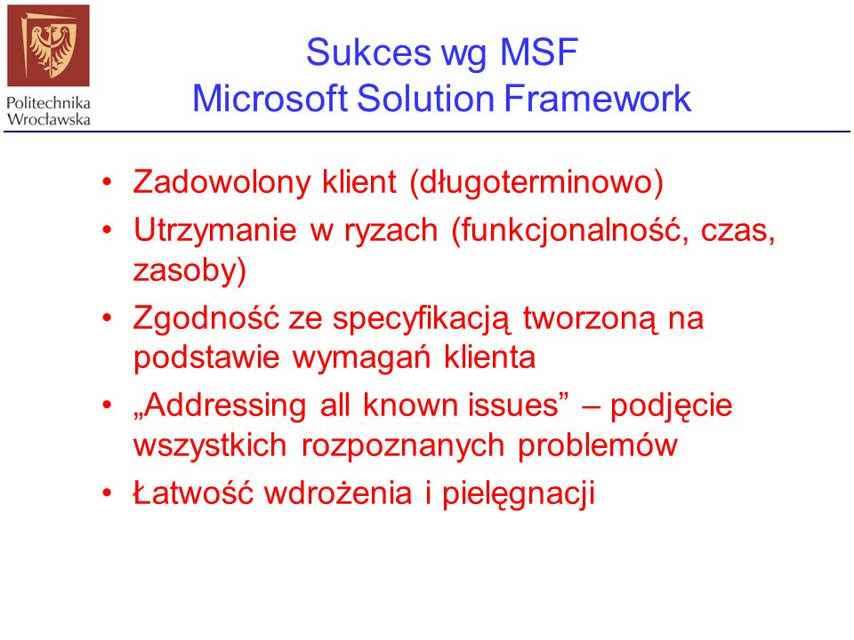Sukces wg MSF Microsoft Solution Framework