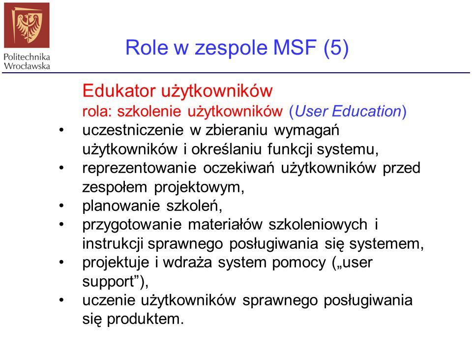 Role w zespole MSF (5) Edukator użytkowników